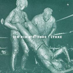 Ich B!n Nintendo (Winther / Nergaard / Johansen): Lykke [VINYL]