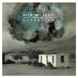 Millevoi, Nick: Disertion