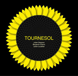 Desprez / Duboc / Loutelier: Tournesol (Dark Tree Records)