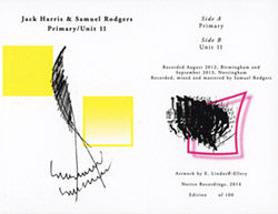 Harris, Jack / Samuel Rodgers: Primary / Unit 11 (Notice Recordings)