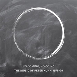 Kuhn, Peter (w/ Toshinori Kondo / Arthur Williams / William Parker / Denis Charles): No Coming, No G