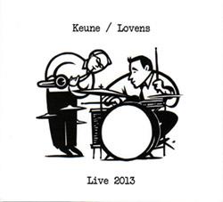 Keune, Stefan / Lovens, Paul: Live 2013 (FMR)