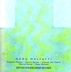 Malfatti, Radu: Radu Malfatti