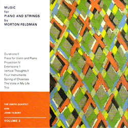 Smith Quartet with John Tilbury: Morton Feldman: Music for Piano and Strings Volume 3 [DVD-AUDIO]
