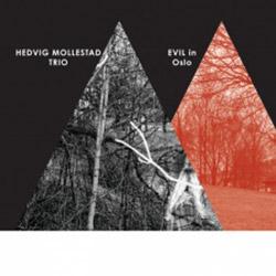 Mollestad, Hedvig Trio: Evil In Oslo [VINYL 2 LPs + CD]