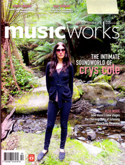 Musicworks: #125 Summer 2016 [MAGAZINE + CD]