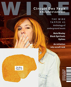 Wire, The: #390 August 2016  [MAGAZINE + CD]