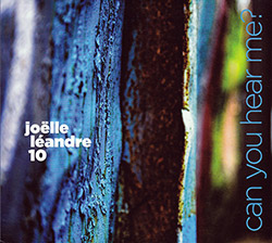 Leandre, Joelle 10: Can You Hear Me? (Ayler Records)