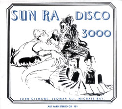 Sun Ra: Disco 3000 (Art Yard)