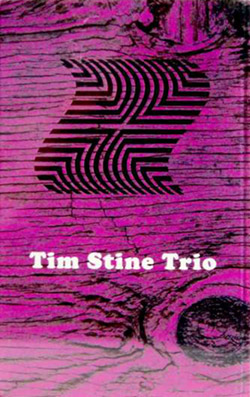 Stine, Tim Trio The: Tim Stine Trio  [CASSETTE with DOWNLOAD CODE] (Astral Spirits)
