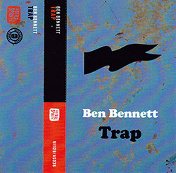 Bennett, Ben : Trap [CASSETTE with DOWNLOAD CODE] (Astral Spirits)