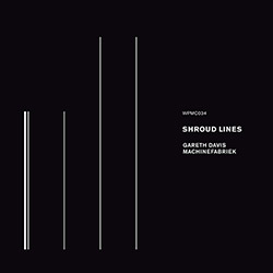 Davis, Gareth / Machinefabriek: Shroud Lines (White Paddy Mountain)