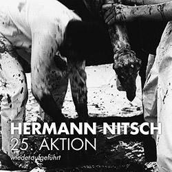 Nitsch, Hermann: 25. Aktion (wiederaufgefuhrt) [VINYL] (Cien Fuegos)