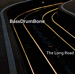 BassDrumBone + guests Joe Lovano / Jason Moran: The Long Road [2 CDs]