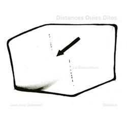 Jean-Luc Guionnet / Dedalus: Distances Ou�es Dites (Potlach)