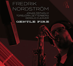 Nordstrom, Fredrik : Gentle Fire, Restless Dreams [2 CDs] (Moserobie Music)