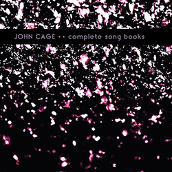 Cage, John: Complete Song Books [VINYL 2 LPs] (KARLRECORDS)