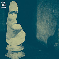 Cage, John / David Tudor / Christian Wolff: San Francisco Museum Of Art, January 16th, 1965 [VINYL 2