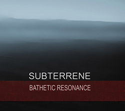 subterrene: Bathetic Resonance
