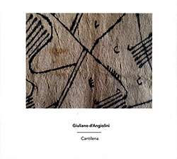 d'Angiolini, Giuliano : Cantilena (Another Timbre)
