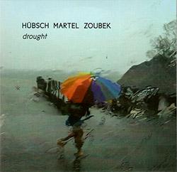HMZ (Hubsch / Martel / Zoubek): Drought