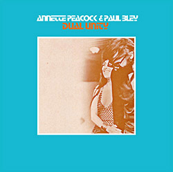 Peacock, Annette & Paul Bley: Dual Unity (Bamboo)