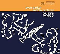 Parker, Evan / Andrea Centazzo : Duets 71977 (Ictus)