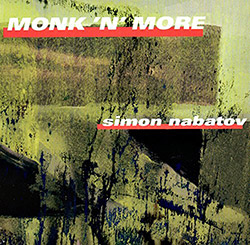 Nabatov, Simon: Monk 'N' More