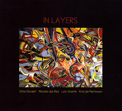 Govaert, Onno / Marcelo Dos Reis / Luis Vicente / Kristjan Martinsson: In Layers (FMR)