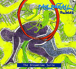 Dunmall, Paul Quintet: The Dreamtime Suite