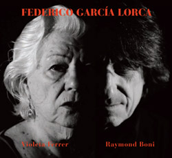 Ferrer, Violeta / Raymond Boni: Poemas De Federico Garc�a Lorca Y Poemas Populares Espanoles