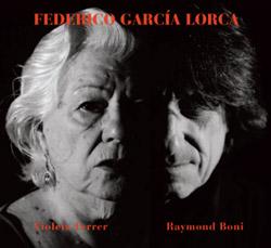 Ferrer, Violeta / Raymond Boni: Poemas De Federico Garcia Lorca Y Poemas Populares Espanoles (Fou Records)