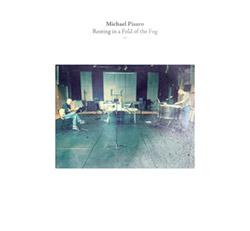 Pisaro, Michael  (w/ Didier Aschour / Stephane Garin): Resting in a Fold of the Fog (Potlatch)