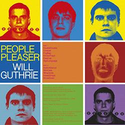 Guthrie, Will: People Pleaser [VINYL]