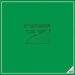 Brotzmann / Van Hove / Bennink (w/ Albert Mangelsdorff): The End [VINYL]