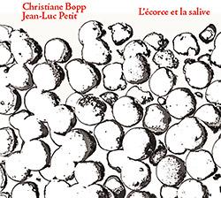 Bopp, Christiane / Jean-Luc Petit: L'eorce Et La Salive