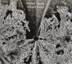 Agnel, Sophie / Daunik Lazro: Marguerite D'Or Pale (Fou Records)
