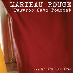 Marteau Rouge (Pauvros / Sato / Foussat): ... Un Jour Se Leve [VINYL]