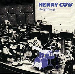 Henry Cow: Vol. 1: Beginnings (Recommended Records)