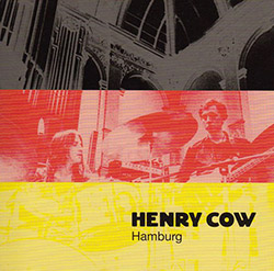 Henry Cow: Vol. 3: Hamburg (Recommended Records)