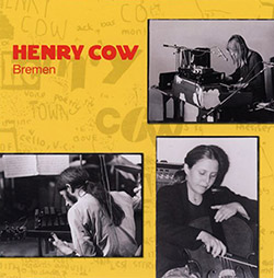 Henry Cow: Vol. 8: Bremen