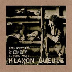 Klaxon Gueule: Ceci n'est pas [3 CDs]