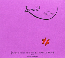Zorn, John / Garth Knox and the Saltarello Trio: Leonard: The Book of Angels Volume 30