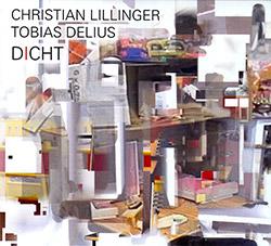 Lillinger, Christian / Tobias Deluis: Dicht