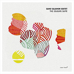 Salamon, Samo Sextet (w/ Succi / Arguelles / Niggenkemper / Dani / Lillinger): The Colours Suite (Clean Feed)