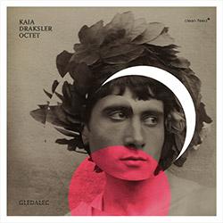 Draksler, Kaja Octet (w/ Baars / Nielsdoottir / Polence / Rave / Dumitriu / Heyndels / Govaert): Gledalec [2 CDs]