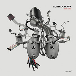 Gorilla Mask (Van Huffel / Fidezius / Fischerlehner): Iron Lung [VINYL]