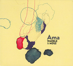 Warble & MDuo : Ama (Creative Sources)