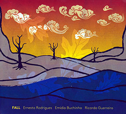 Rodrigues / Buchinho / Guerreiro: Fall (Creative Sources)
