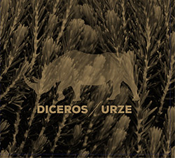 Diceros (Rodrigues / Hencleday / Rodrigues / Flak / Curado / Parrinha / Guerreiro / Godinho): Urze (Creative Sources)